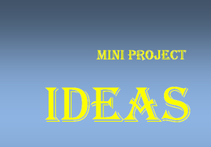 Mini Project Ideas